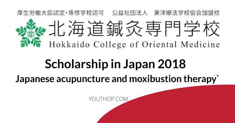 Hokkaido College of Oriental Medicine Scholarships in Japan 2018.