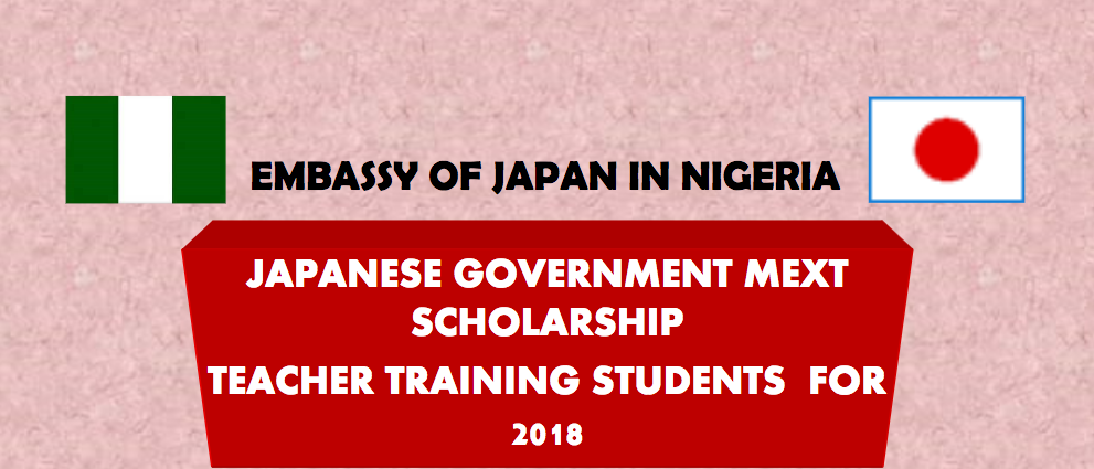 Japanese Government (MEXT) Scholarship 2018 for young Nigerian.