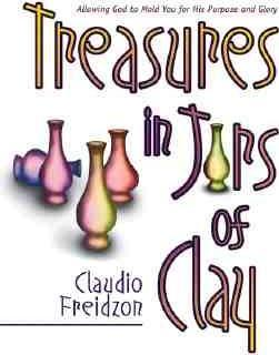 Treasure in Jars of Clay : Claudio Freidzon : 9780884196440.