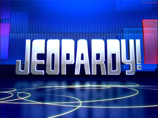 This is Jeopardy!.