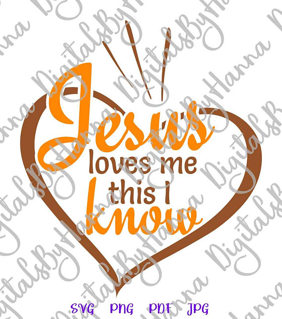 Jesus Loves me This I Know Religious Svg Heart Clipart Christian Quote Word  Sign.