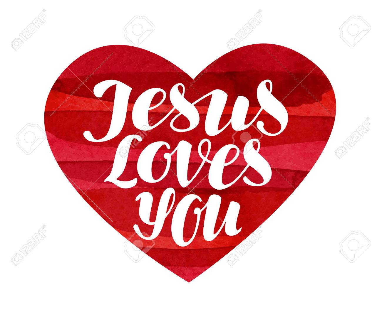 Jesus Loves You. Lettering, calligraphy in shape heart. Vector...