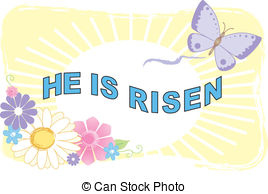 He is risen Illustrations and Clip Art. 138 He is risen royalty.