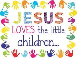 Jesus loves the little children Make this poster for classroom.