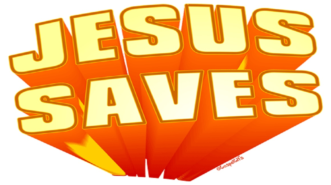 Jesus Saves.