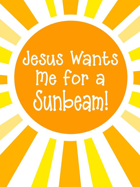 Jesus Wants Me For a Sunbeam primary handout, Sunbeam.