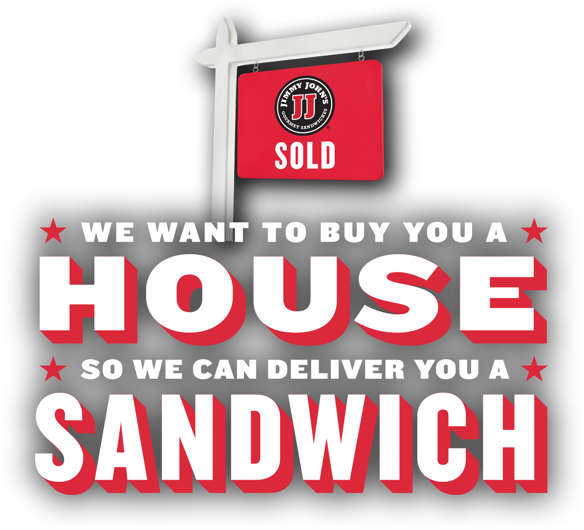 Jimmy John\'s Is Buying Someone a House.