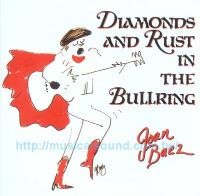 Joan Baez / 鬥牛場演唱會Diamonds & Rust in the Bullring.