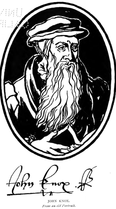 John Knox, A Biography.