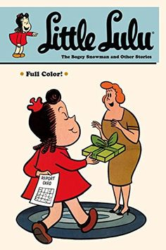 Little Lulu: The Big Dipper Club and Other Stories by John Stanley.