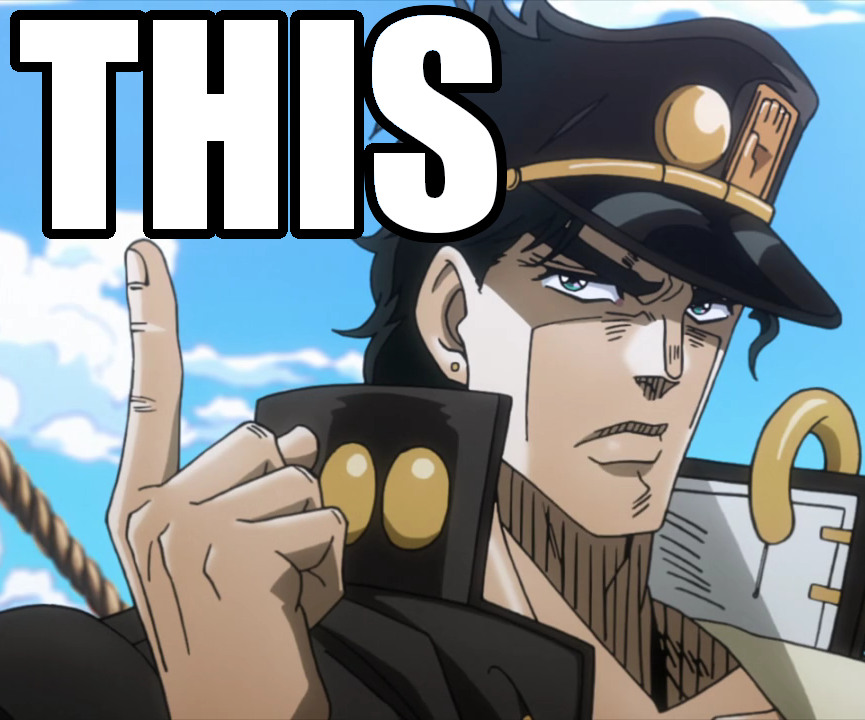 I think we can dump any jojo reaction pictures/gifs we.