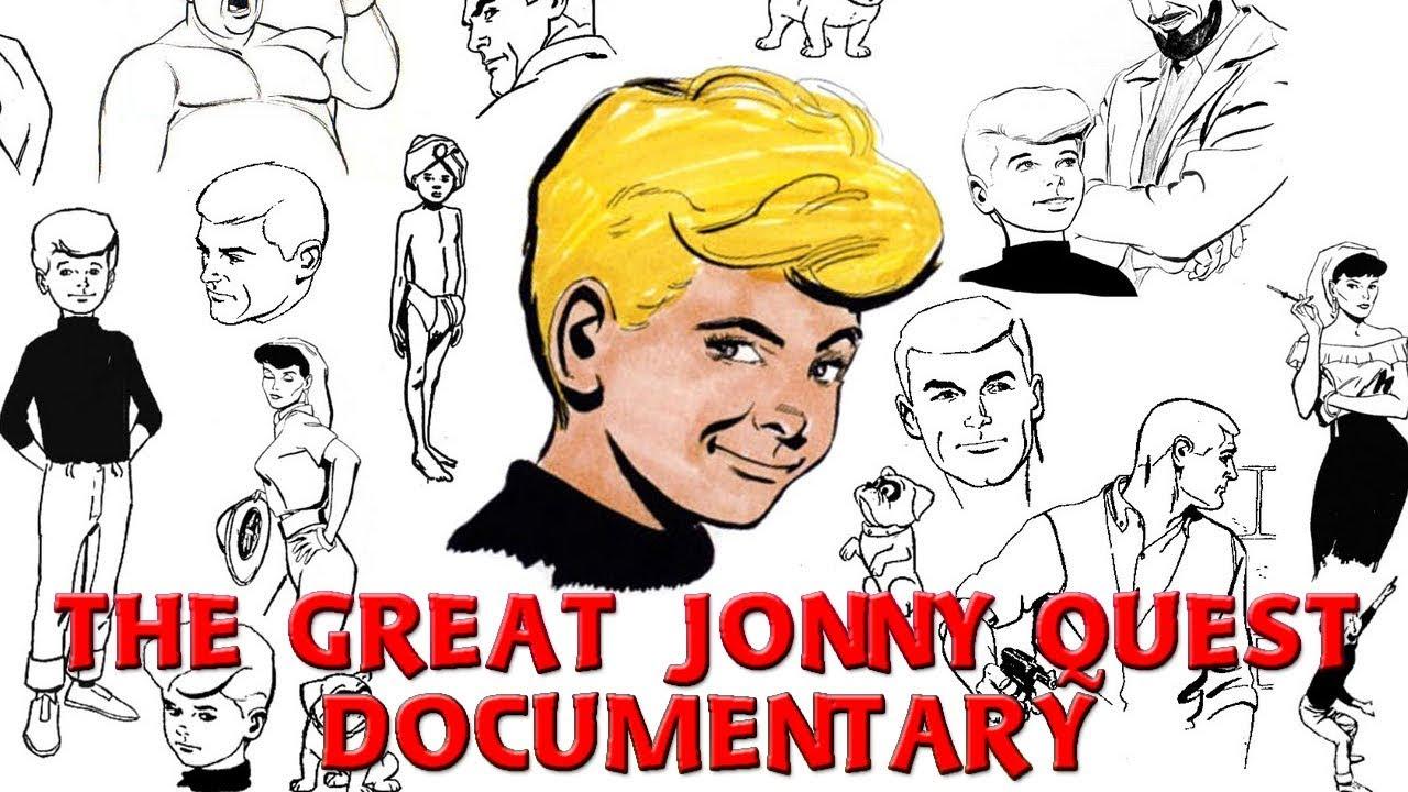 The Great Jonny Quest Documentary.