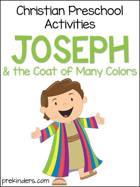Joseph & the Coat of Many Colors: Christian Preschool.