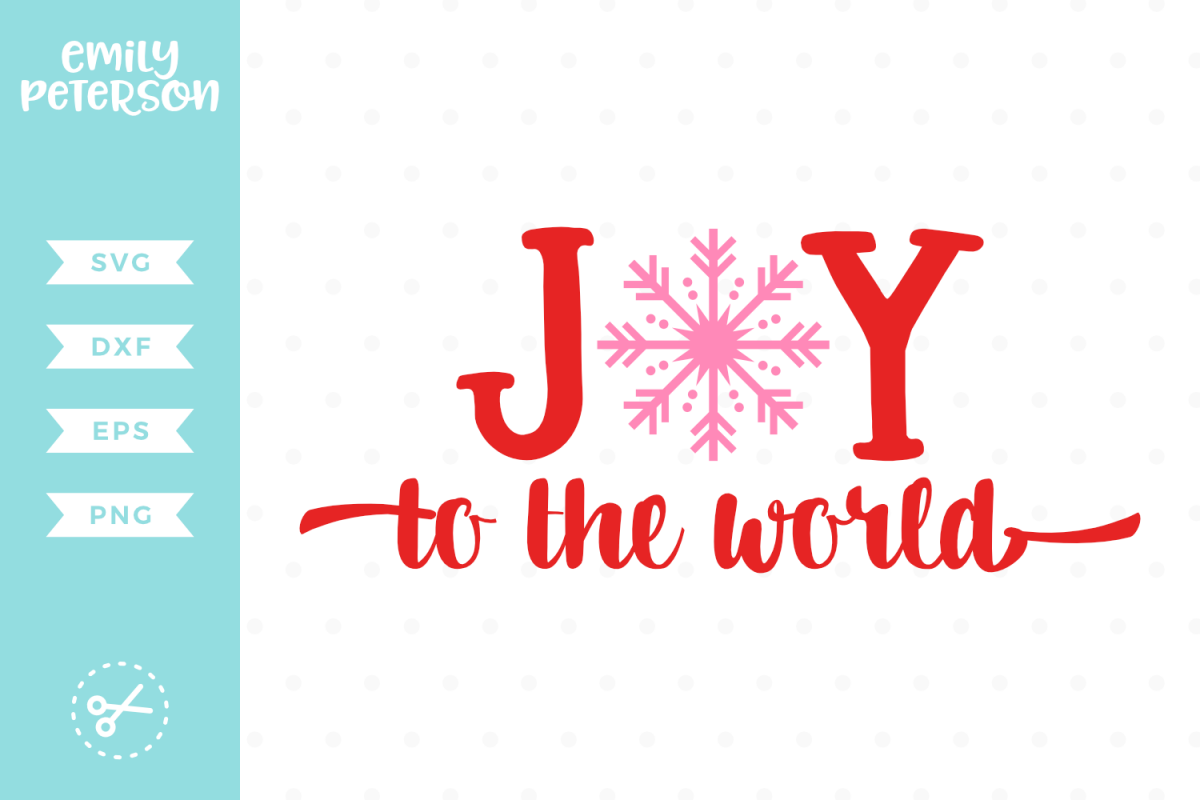 Joy To The World SVG DXF EPS PNG.
