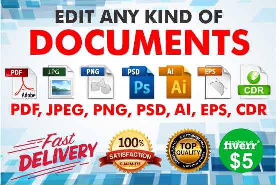 edit Pdf, Jpeg, Png, Psd, Ai, Eps, Cdr files.