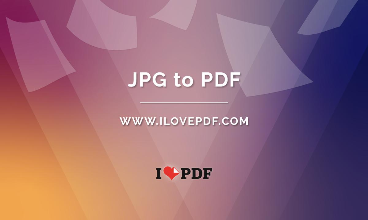 Convert JPG to PDF. Images JPG to PDF online.