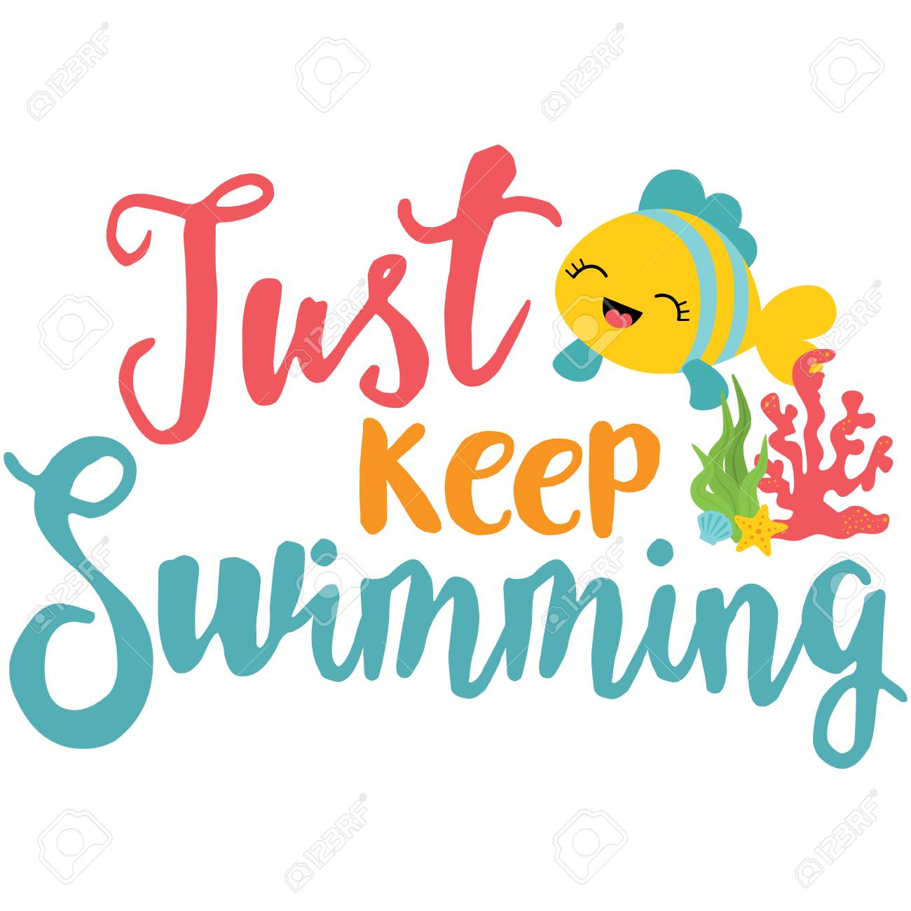 Just Keep Swimming Phrase Illustration. Perfect for scrapbooking,...