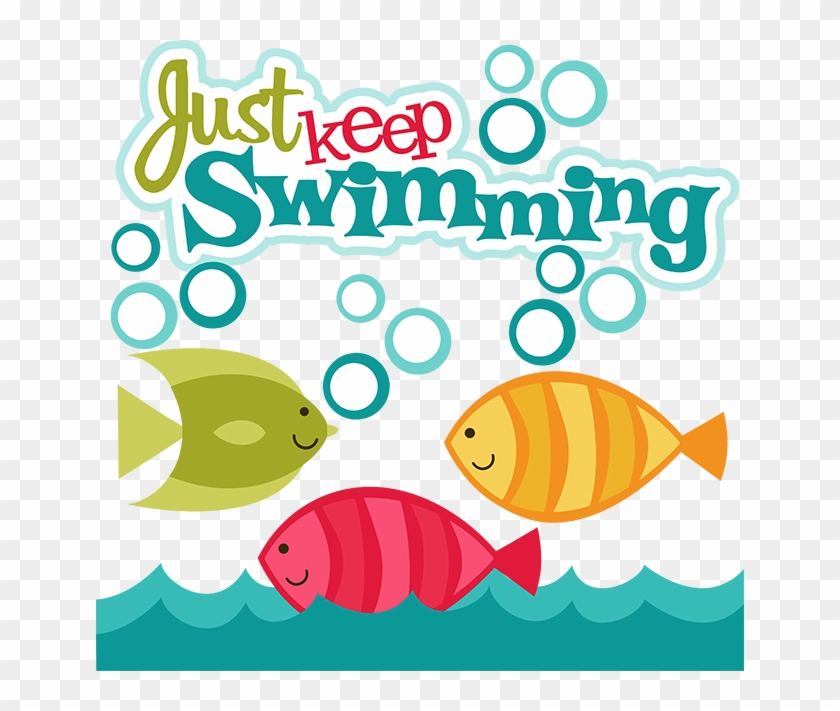 Just Keep Swimming Clipart.