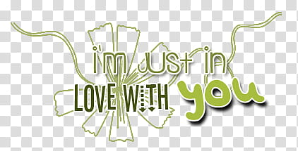 Textos, I\'m just in love with you text transparent.