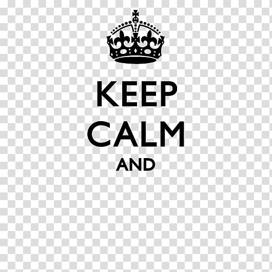 Keep Calm and Carry On T.