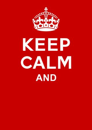4,698 Keep Calm Cliparts, Stock Vector And Royalty Free Keep Calm.