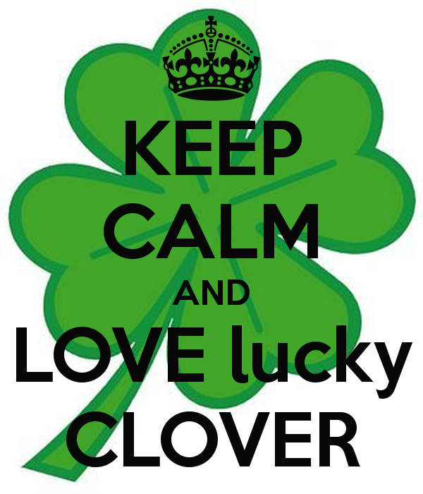 KEEP CALM AND LOVE lucky CLOVER Poster.
