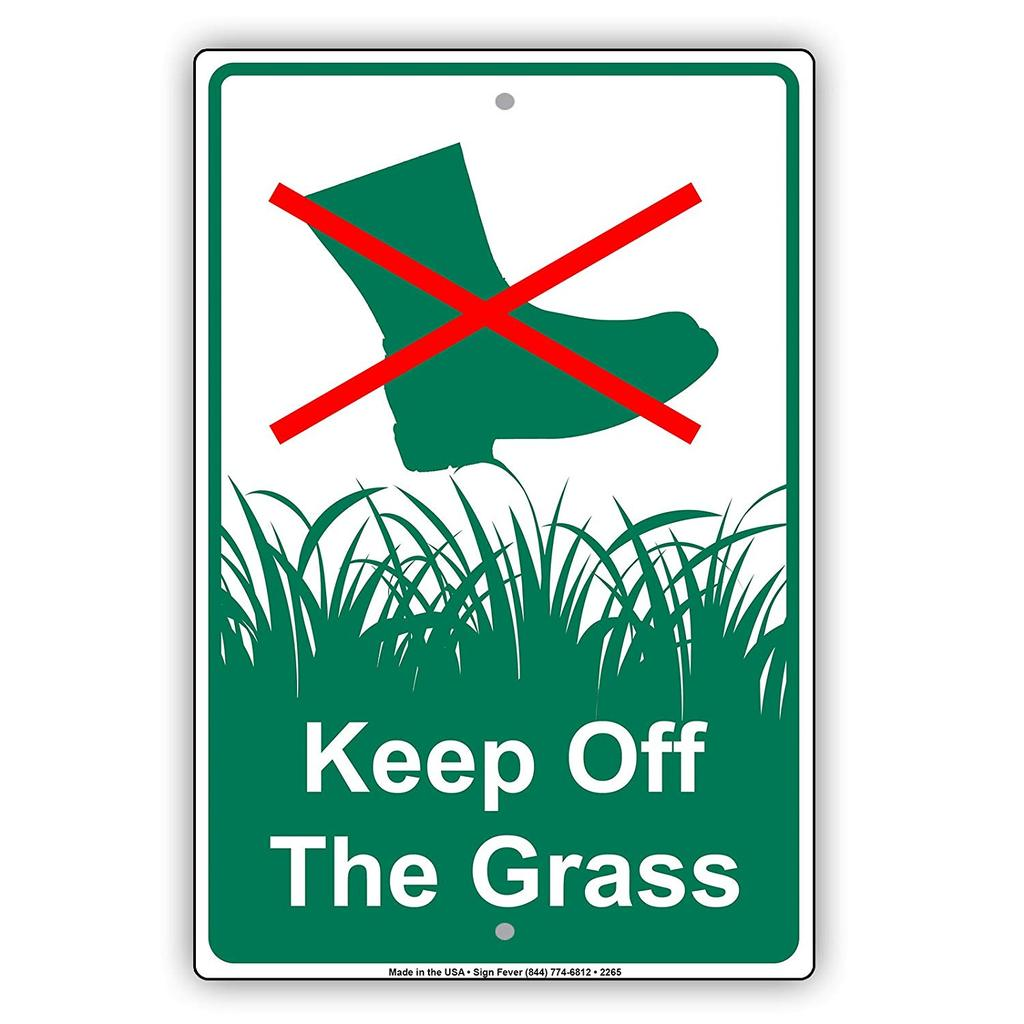 Keep Off The Grass With Graphic Sign.