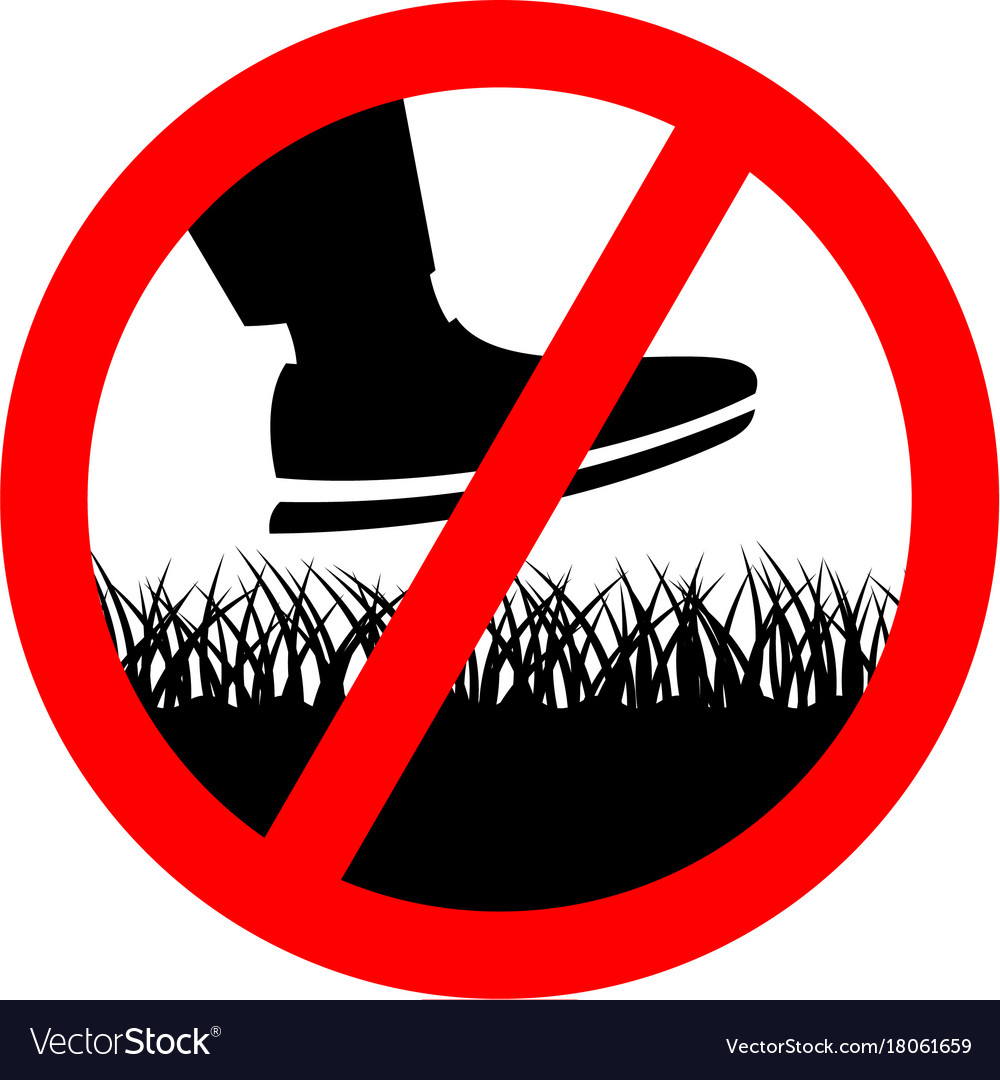No step on the lawn grass prohibition sign.