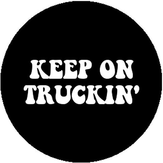 Handmade Badge Button Pin Keep on Truckin Trucking Retro 60s 70s Hippie  Slogan.