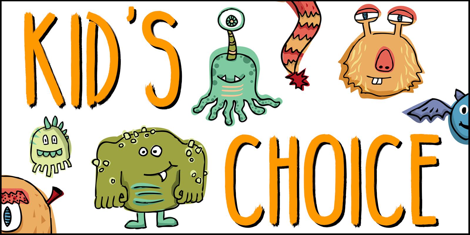 Kid's Choice.