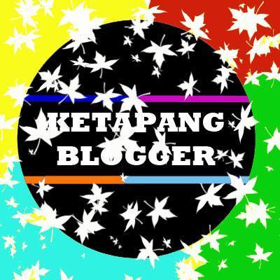 Ketapang Blogger (@KetapangBlogger).