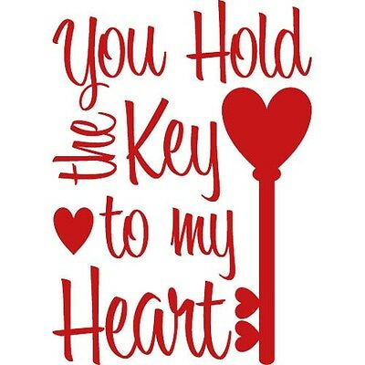 YOU HOLD THE KEY TO MY HEART Wall Decal Quote Words Lettering Decor Sticker.