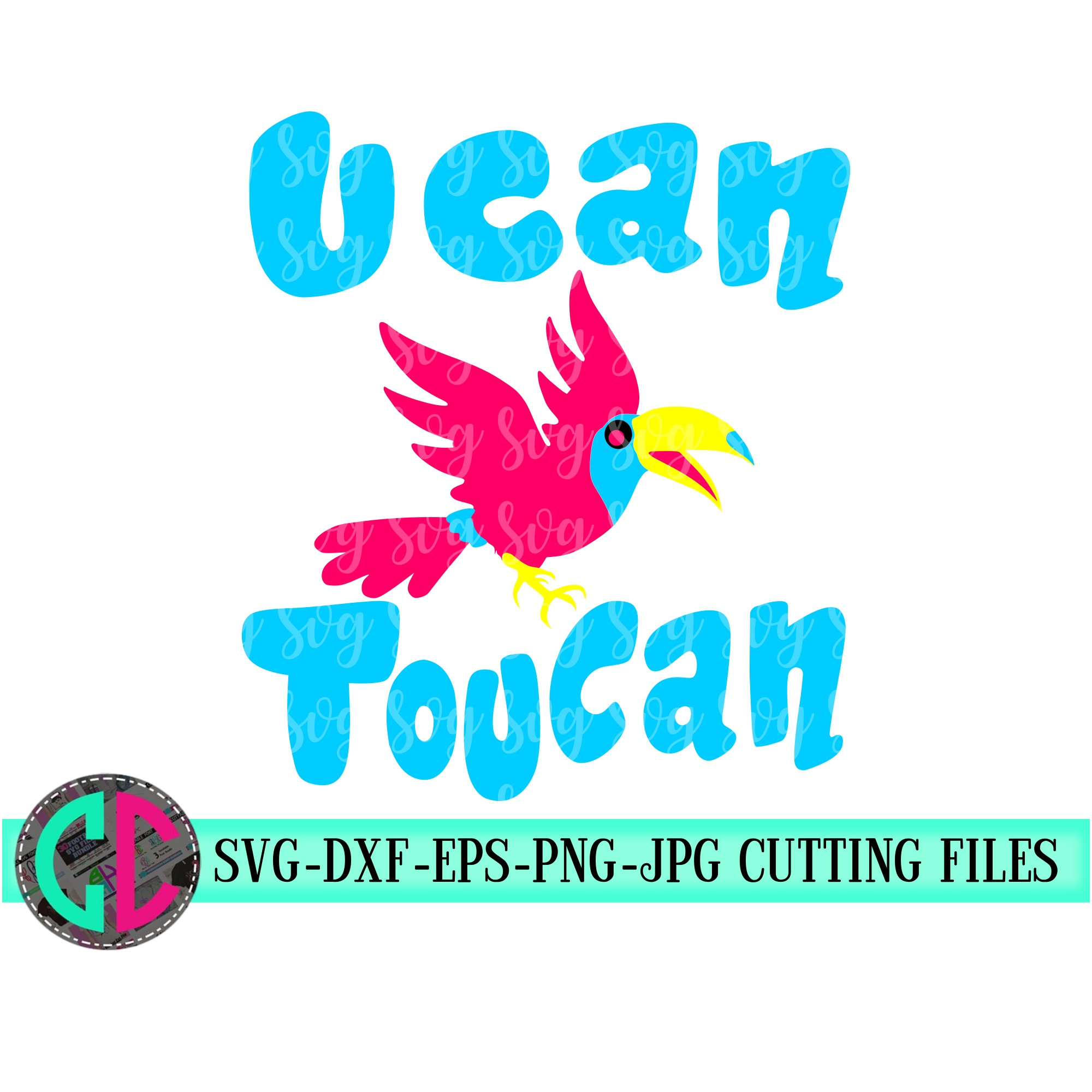 u can toucan svg, toucan svg, kids svg, svg bird, beach clipart, Silhouette  clipart.