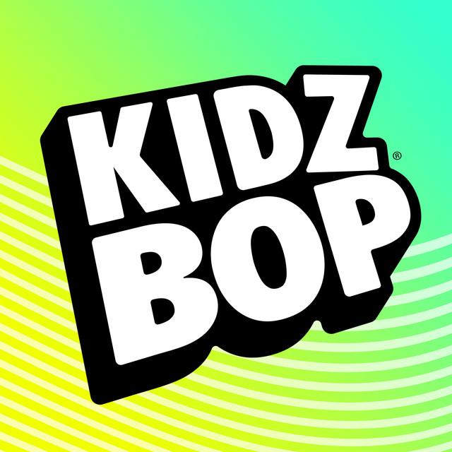 Listen to Kidz Bop Kids.