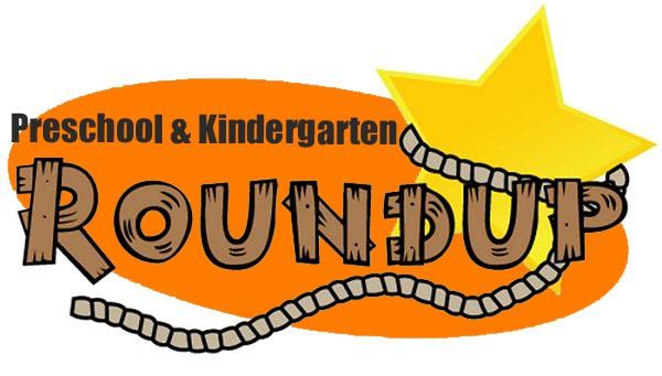 Preschool & Kindergarten Roundup!.