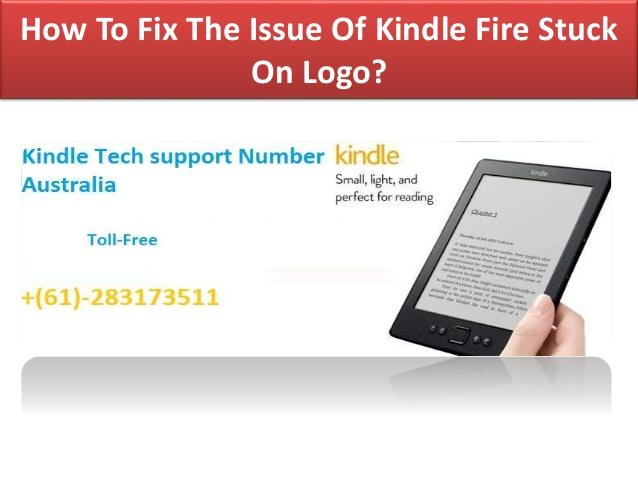 How To Fix The Issue Of Kindle Fire Stuck On Logo?.