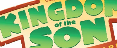 VBS Programs: Kingdom of the Son.