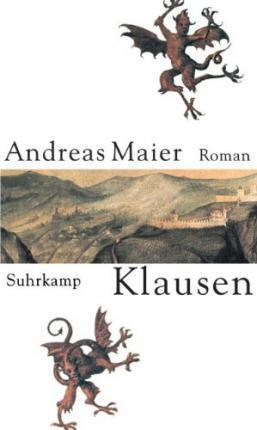 Klausen by Andreas Maier — Reviews, Discussion, Bookclubs, Lists.