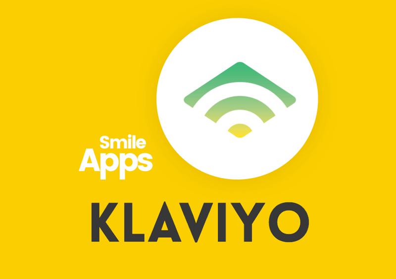 New Smile App: Klaviyo.
