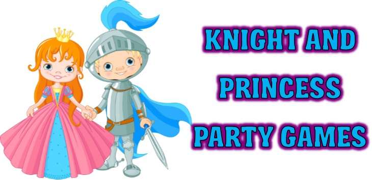 Knight and Princess Party Games.