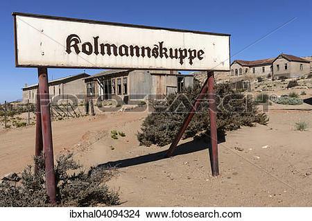 Stock Photo of Town sign of Kolmannskuppe, former diamond town.