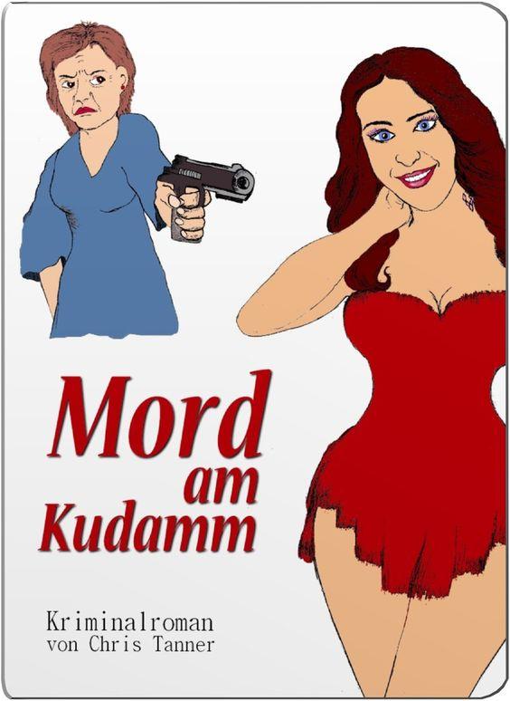 """Buchcover. """"Mord am Ku'damm"""". Illustrierter Kriminalroman. / Book."""