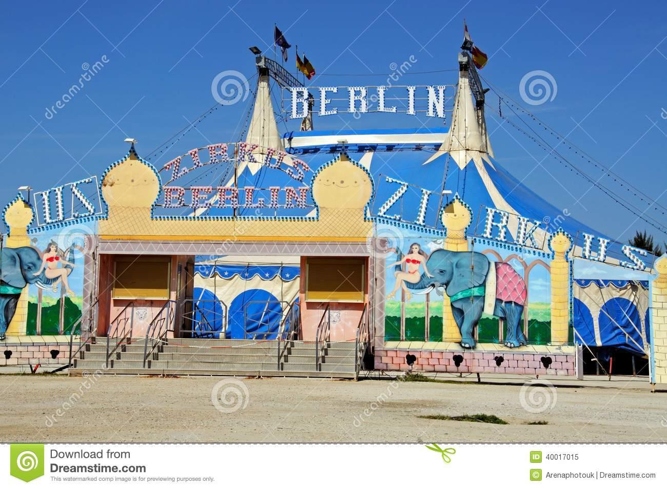 Berlin Circus Tent, Andalusia, Spain. Editorial Image.