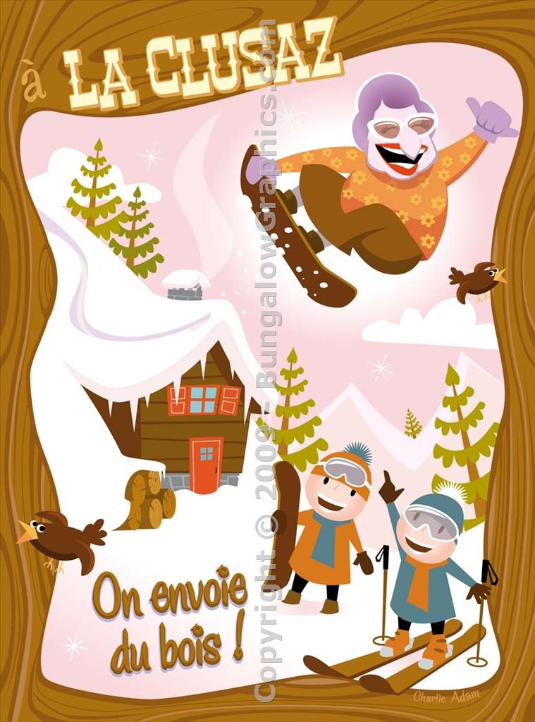 A La Clusaz on envoie du bois ! par Charlie Adam : Bungalow.