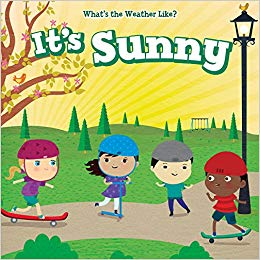 It\'s Sunny (What\'s the Weather Like?): Celeste Bishop, Maria.
