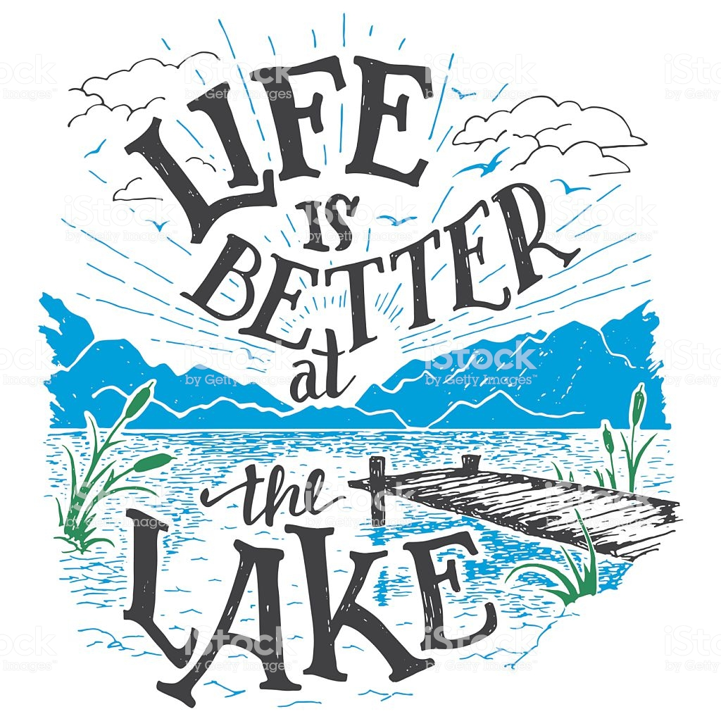 Life Is Better At The Lake Handlettering Sign Stock.