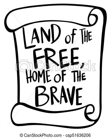 Word expression for land of the free home of the brave.