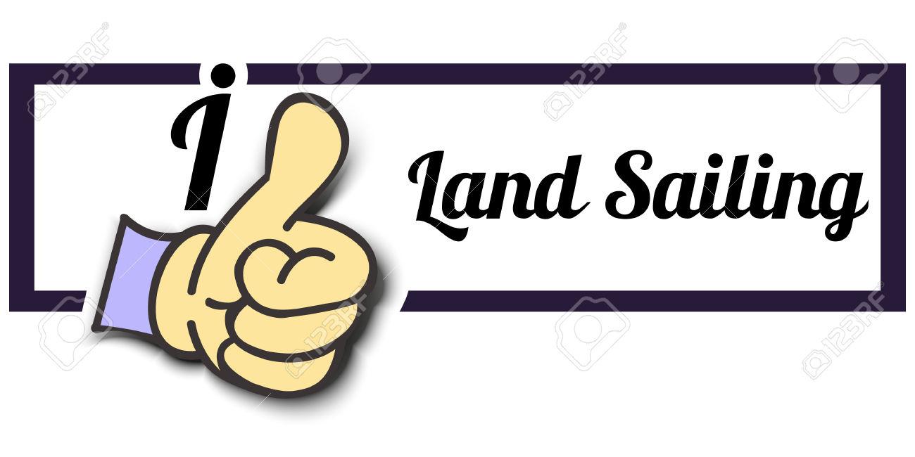 "Frame ""I Like Land Sailing"" Thumb Up! Vector Graphic Logo Eps10."