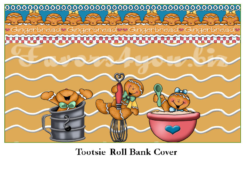 Gingerbread TootsieRoll Bank.