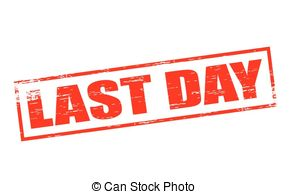 The last day clipart free.